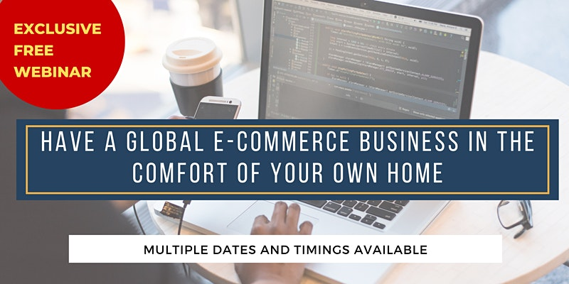 Have a Global E-Commerce Business in the Comfort of Your Own Home